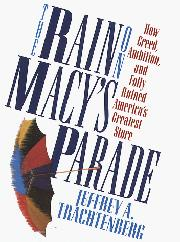 THE RAIN ON MACY'S PARADE by Jeffrey A. Trachtenberg