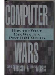 COMPUTER WARS by Charles H. Ferguson