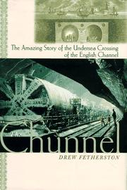 THE CHUNNEL by Drew Fetherston