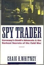 SPY TRADER by Craig R. Whitney