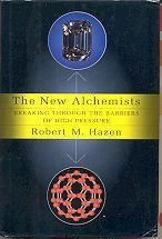 THE NEW ALCHEMISTS by Robert M. Hazen