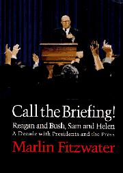 CALL THE BRIEFING! by Marlin Fitzwater