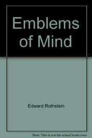 EMBLEMS OF MIND by Edward Rothstein
