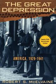 THE GREAT DEPRESSION: America, 1929-1941 by Robert S. McElvaine