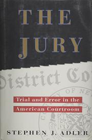 THE JURY by Stephen J. Adler