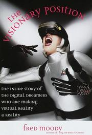THE VISIONARY POSITION by Fred Moody