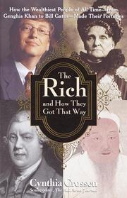 THE RICH AND HOW THEY GOT THAT WAY by Cynthia Crossen