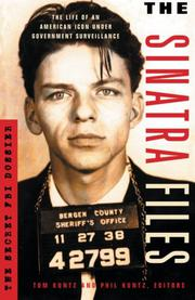 THE SINATRA FILES by Tom Kuntz