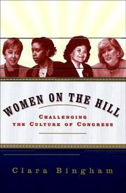 WOMEN ON THE HILL by Clara Bingham