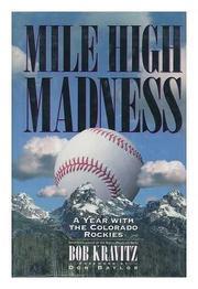 MILE HIGH MADNESS by Bob Kravitz