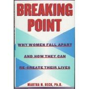 BREAKING POINT by Martha N. Beck