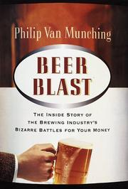 BEER BLAST by Philip Van Munching