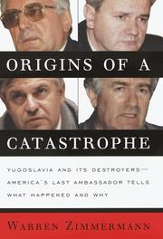 ORIGINS OF A CATASTROPHE by Warren Zimmermann
