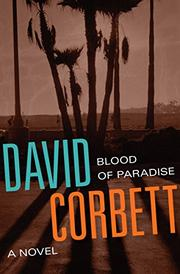 BLOOD OF PARADISE by David Corbett