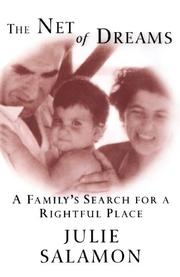 THE NET OF DREAMS: A Family's Search for a Rightful Place by Julie Salamon