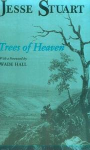 TREES OF HEAVEN by Jesse Stuart