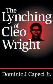 THE LYNCHING OF CLEO WRIGHT by Jr. Capeci