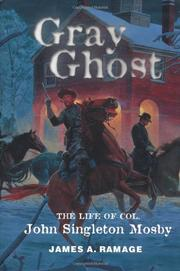 GRAY GHOST by James A. Ramage