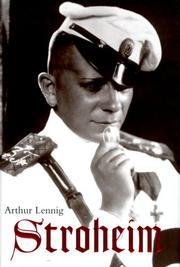 STROHEIM by Arthur Lennig