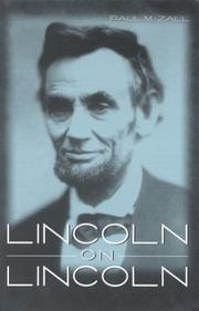 LINCOLN ON LINCOLN by Paul M. Zall