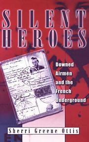 SILENT HEROES by Sherri Ottis