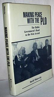 MAKING PEACE WITH THE PLO by David Makovsky