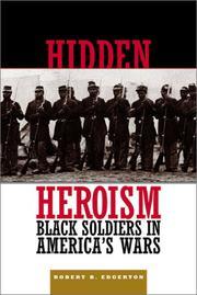 HIDDEN HEROISM by Robert B. Edgerton