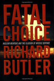 FATAL CHOICE by Richard Butler