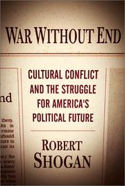 WAR WITHOUT END by Robert Shogan