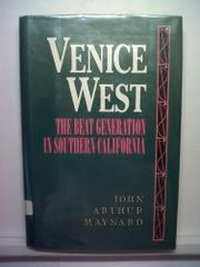 VENICE WEST by John Arthur Maynard