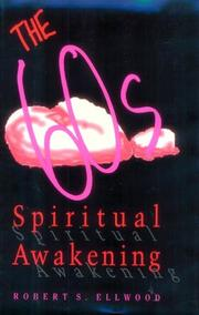 THE SIXTIES SPIRITUAL AWAKENING by Robert S. Ellwood