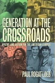 GENERATION AT THE CROSSROADS by Paul Rogat Loeb