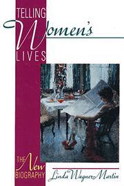 TELLING WOMEN'S LIVES by Linda Wagner-Martin