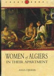 WOMEN OF ALGIERS IN THEIR APARTMENT by Assia Djebar