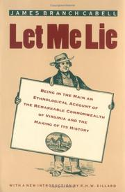 LET ME LIE by James Branch Cabell