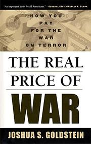 THE REAL PRICE OF WAR by Joshua S. Goldstein