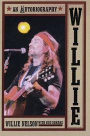 WILLIE: An Autobiography by Willie with Bud Shrake Nelson