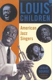LOUIS' CHILDREN: American Jazz Singers by Leslie Gourse