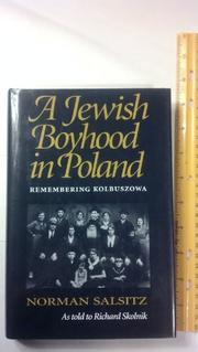 A JEWISH BOYHOOD IN POLAND by Norman Salsitz