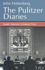 THE PULITZER DIARIES by John Hohenberg