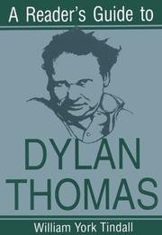 A READER'S GUIDE TO DYLAN THOMAS by William York Tindall
