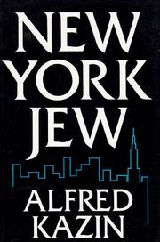 NEW YORK JEW by Alfred Kazin