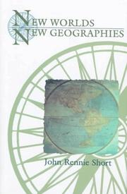 NEW WORLDS, NEW GEOGRAPHIES by John Rennie Short