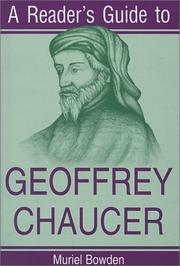 A READER'S GUIDE TO GEOFFREY CHAUCER by Muriel Bowden