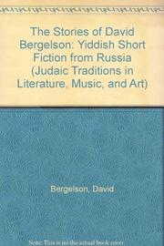 THE STORIES OF DAVID BERGELSON by David Bergelson