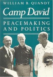 CAMP DAVID: Peacemaking and Politics by William B. Quandt