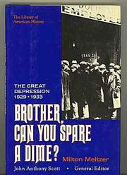 BROTHER, CAN YOU SPARE A DIME? by Milton Meltzer