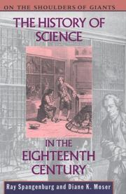 THE HISTORY OF SCIENCE IN THE EIGHTEENTH CENTURY by Ray Spangenberg