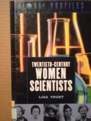 TWENTIETH-CENTURY WOMEN SCIENTISTS by Lisa Yount