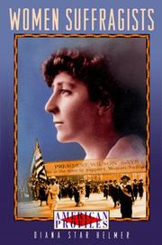 WOMEN SUFFRAGISTS by Diana Star Helmer
